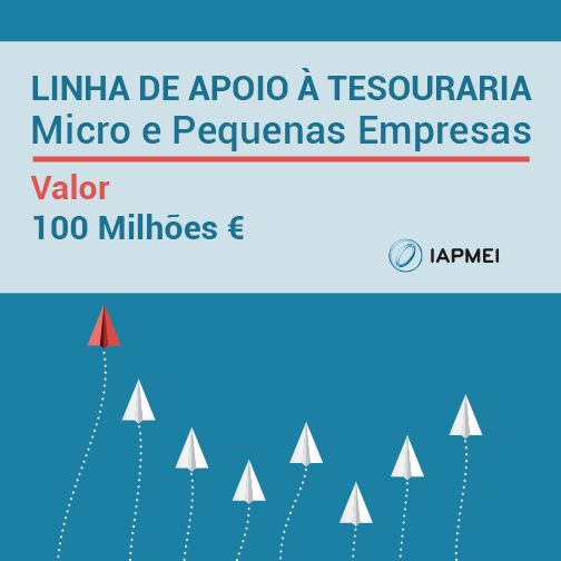 Linha de Apoio MPE| Nova Linha de Apoio à Tesouraria de Micro e Pequenas Empresas
